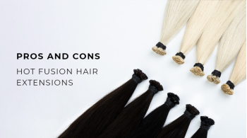 Hot Fusion Hair Extensions Pros and Cons