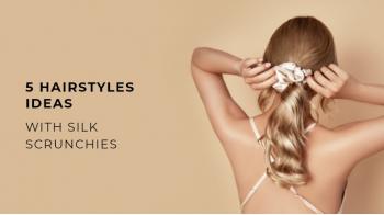 Top 5 Cute Silk Scrunchie Hairstyles